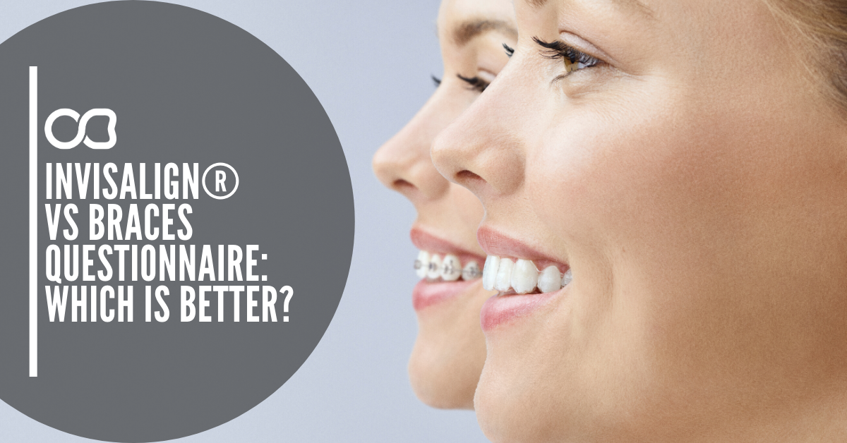 Invisalign®-VS-Braces-Questionnaire_Which-is-Better
